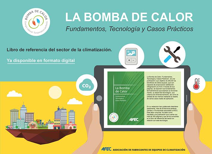 Esta publicación tiene como objetivo difundir los beneficios de los equipos Bomba de Calor, que son capaces de proporcionar calefacción, refrigeración y/o ACS