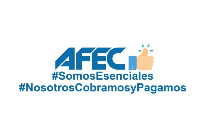 AFEC busca que el sector sea considerado esencial en cualquier escenario de declaración de emergencia nacional y que se facilite la continuidad de la cadena de Pagos y Cobros